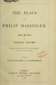 "Cover of: Plays, from the text of William Gifford, with the addition of the tragedy ""Believe as you list"""