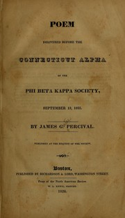 Cover of: Poem delivered before the Connecticut Alpha of the Phi beta kappa society, September 13, 1825