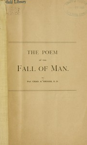 Cover of: The poem of the fall of man | Charles A. Briggs