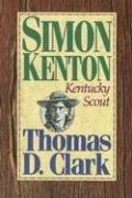 Simon Kenton, Kentucky scout by Thomas Dionysius Clark
