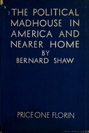 Cover of: Political madhouse in America and nearer home