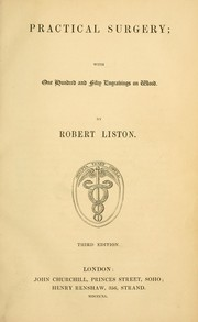 Cover of: Practical surgery | Robert Liston