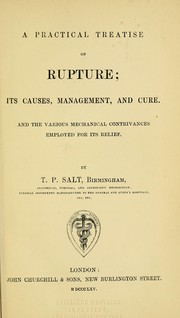 Cover of: A practical treatise on rupture by T. P. Salt