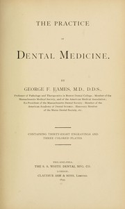 Cover of: The practice of dental medicine
