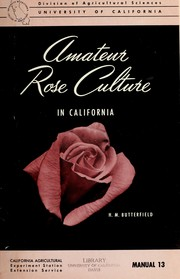 Cover of: Amateur rose culture in California