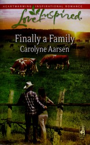 Cover of: Finally a Family (Love Inspired #450)