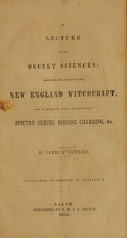 Cover of: A lecture on the occult sciences: embracing some account of the New England witchcraft