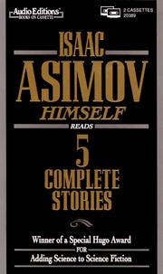 Cover of: Isaac Asimov Himself Reads 5 Complete Stories | Isaac Asimov