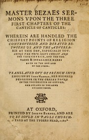 Cover of: Master Bezaes sermons upon the three first chapters of the Canticle of Canticles
