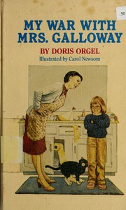 Cover of: My war with Mrs. Galloway | Doris Orgel