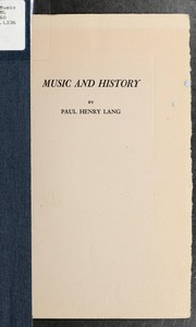 Music and history by Paul Henry Lang