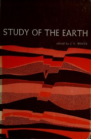 Cover of: Study of the earth | John Francis White