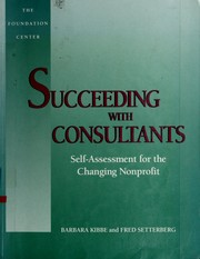 Cover of: Succeeding with consultants by Barbara Kibbe