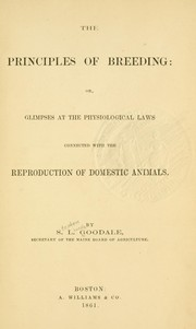 Cover of: The principles of breeding | S. L. Goodale