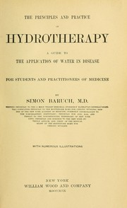 Cover of: The principles and practice of hydrotherapy | Simon Baruch