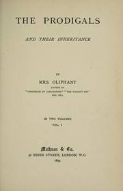 Cover of: The prodigals and their inheritance | Margaret Oliphant