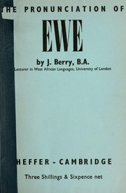 Cover of: The pronunciation of Ewe | Jack Berry