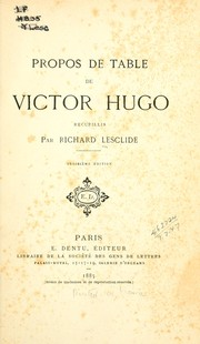 Cover of: Propos de table de Victor Hugo, recueillis