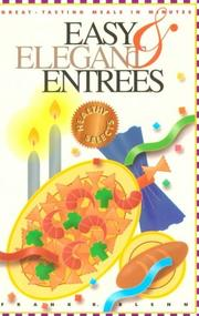 Cover of: Easy & elegant entrees
