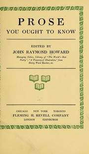 Cover of: Prose you ought to know | Howard, John R.