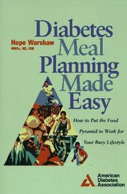 Cover of: Diabetes meal planning made easy: How to Put the Food Pyramid to Work for Your Busy Lifestyle