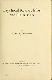Cover of: Psychical research for the plain man | S. M. Miss Kingsford