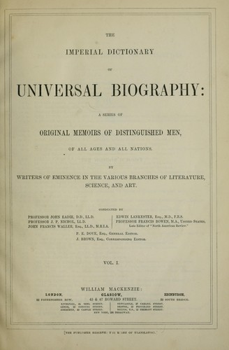 The imperial dictionary of universal biography by John Eadie