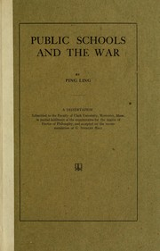 Cover of: Public schools and the war | Ping Ling