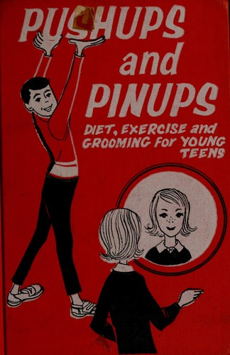 Pushups and pinups by Jeanne Bendick