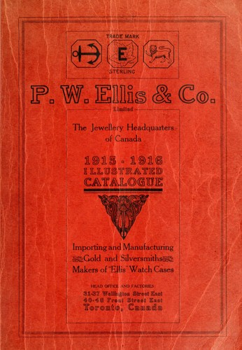 P.W. Ellis & Co. Limited, the jewellery headquarters of Canada by P.W. Ellis & Co. Limited.