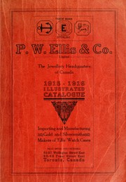 Cover of: P.W. Ellis & Co. Limited, the jewellery headquarters of Canada | P.W. Ellis & Co. Limited.