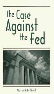 Cover of: The Case Against the Fed