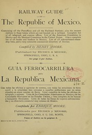 Cover of: Railway guide of the republic of Mexico