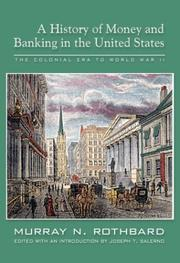 Cover of: A history of money and banking in the United States