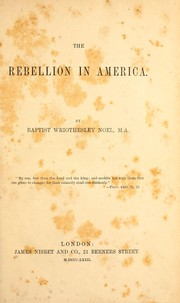 Cover of: The rebellion in America