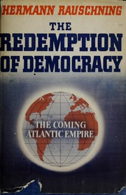 Cover of: The redemption of democracy, the coming Atlantic empire