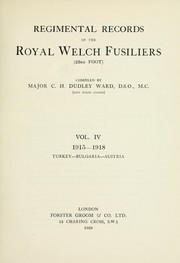 Cover of: Regimental records of the Royal Welch Fusiliers (23rd Foot) | C. H. Dudley Ward