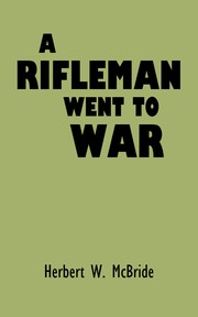 Cover of: A Rifleman Went to War |