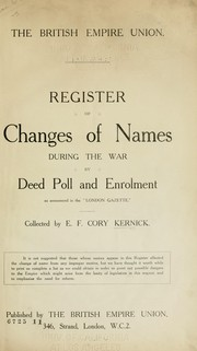 "Cover of: Register of changes of names during the war by deed poll and enrolment as announced in the ""London Gazette."" 