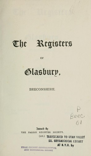The registers of Glasbury, Breconshire by Glasbury, Wales (Parish)