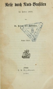 Cover of: Reise durch Nord-Brasilien im Jahre 1859