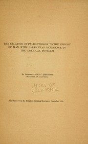 Cover of: The relation of paleontolgoy to the history of man: with particular reference to the American problem