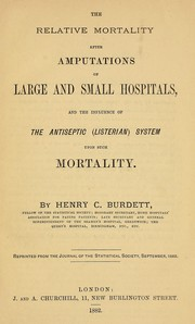 Cover of: The relative mortality after amputations of large and small hospitals
