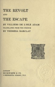 Cover of: The revolt, and The escape