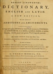 Cover of: Robert Ainsworth's dictionary, English and Latin ..