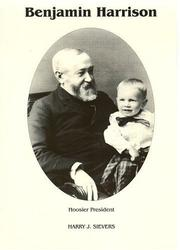 Cover of: Benjamin Harrison: Hoosier President | Harry J. Sievers