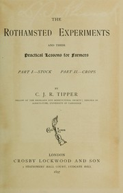 The Rothamsted experiments and their practical lessons for farmers by C. J. R. Tipper