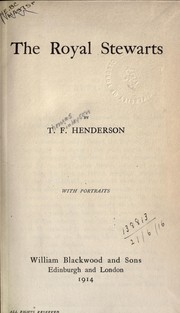 Cover of: The royal Stewarts | T. F. Henderson