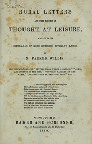 Cover of: Rural letters and other records of thought at leisure | Nathaniel Parker Willis