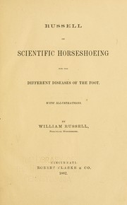 Cover of: Russell on scientific horseshoeing for the different diseases of the foot